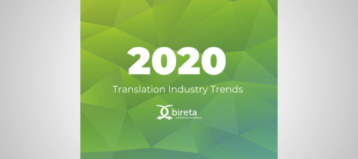 2020 Translation industry trends Bireta