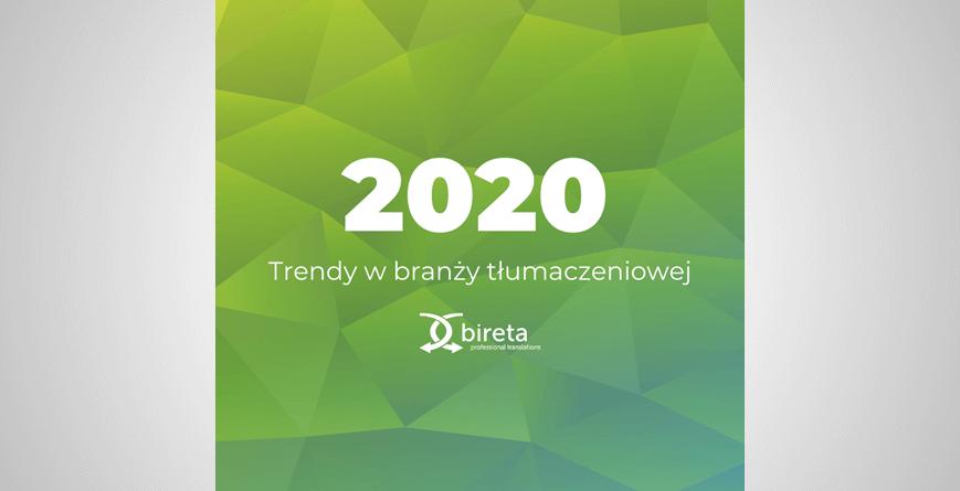 Trendy w branży tłumaczeniowej 2020